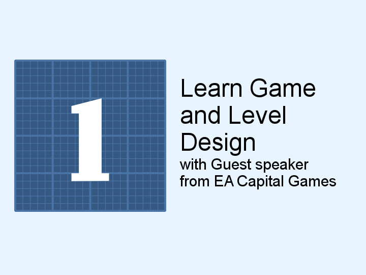 Learning Game and Level Design with EA Capital Games